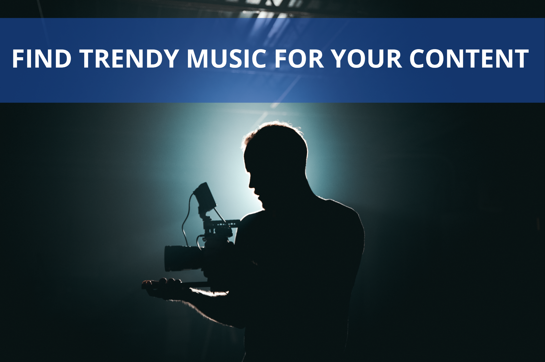 Our 5 Point Recipe to Find Music on Trend for Your Content