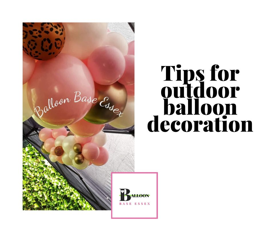 Six things you need to know for outdoor balloon decoration!