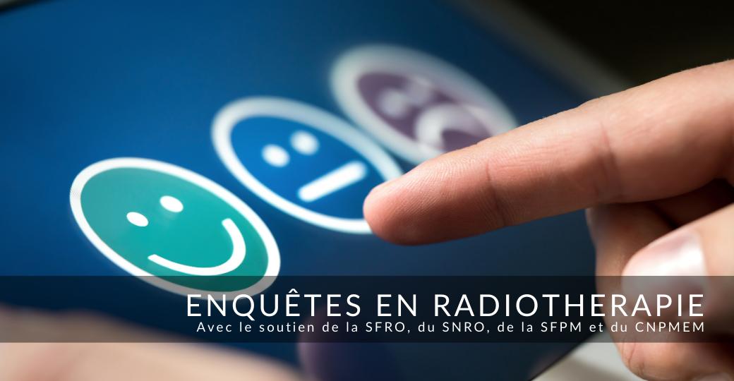 Enquêtes auprès des MER et responsables d'équipe en radiothérapie