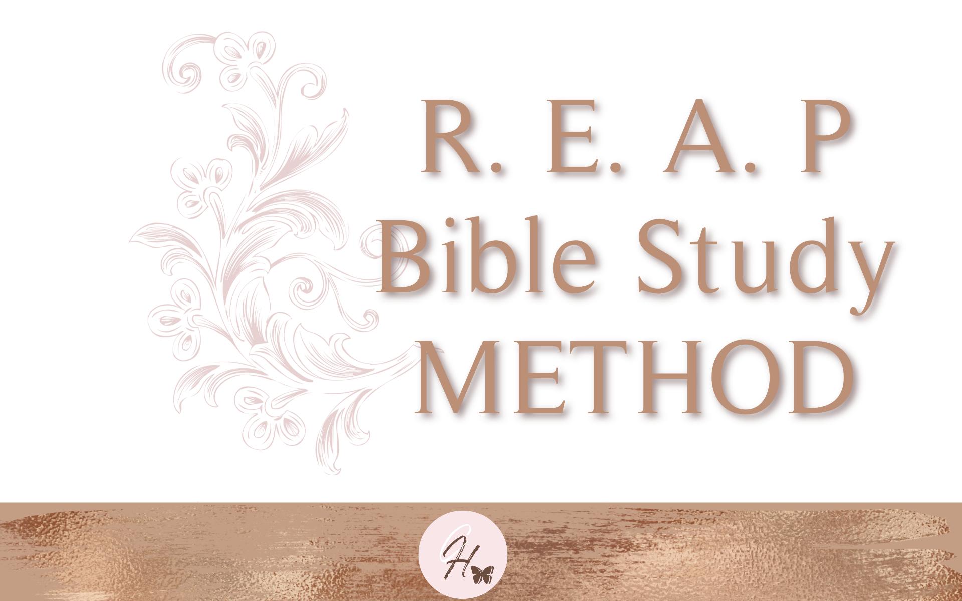 R.E.A.P Bible Study Method