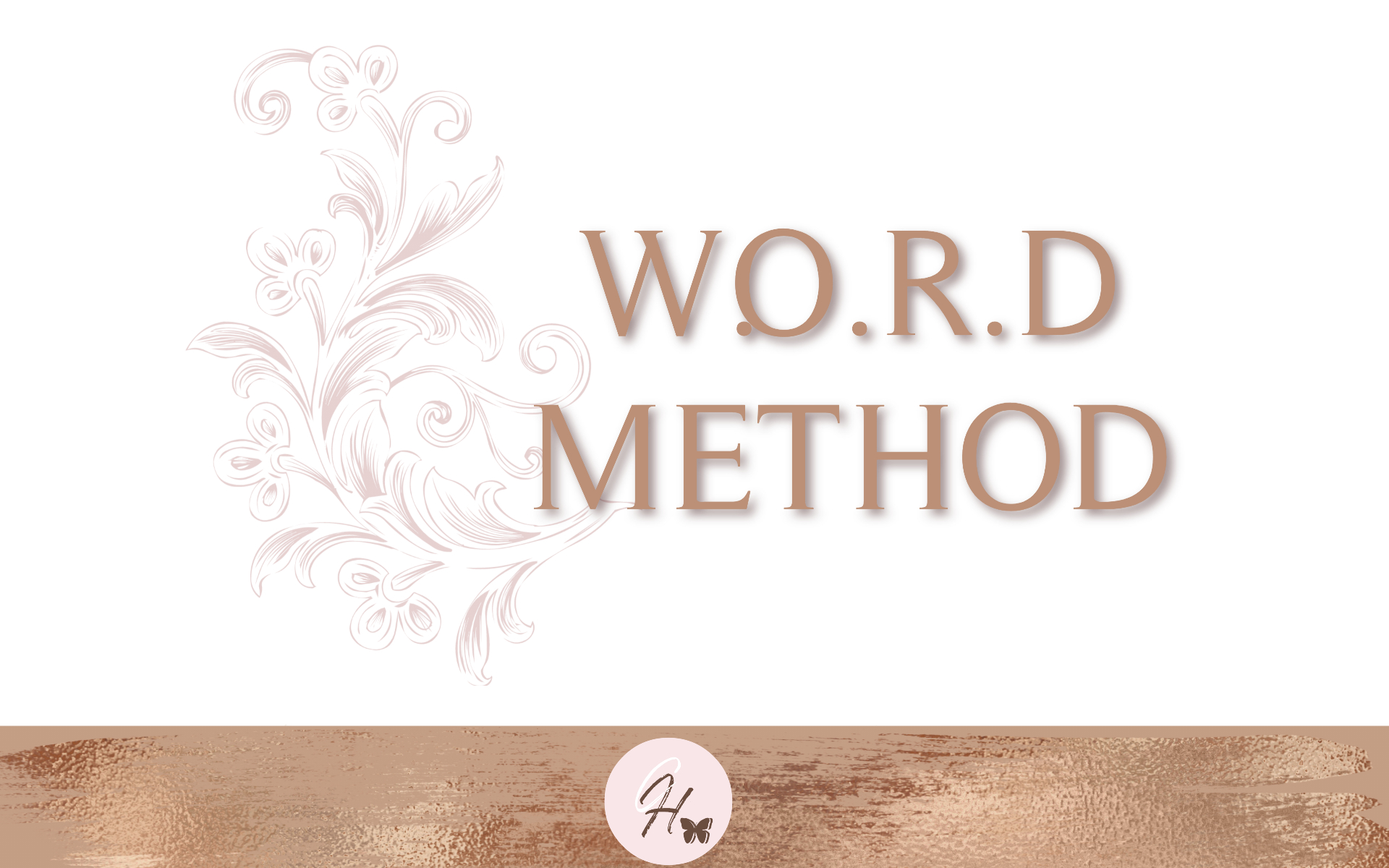 W.O.R.D Method