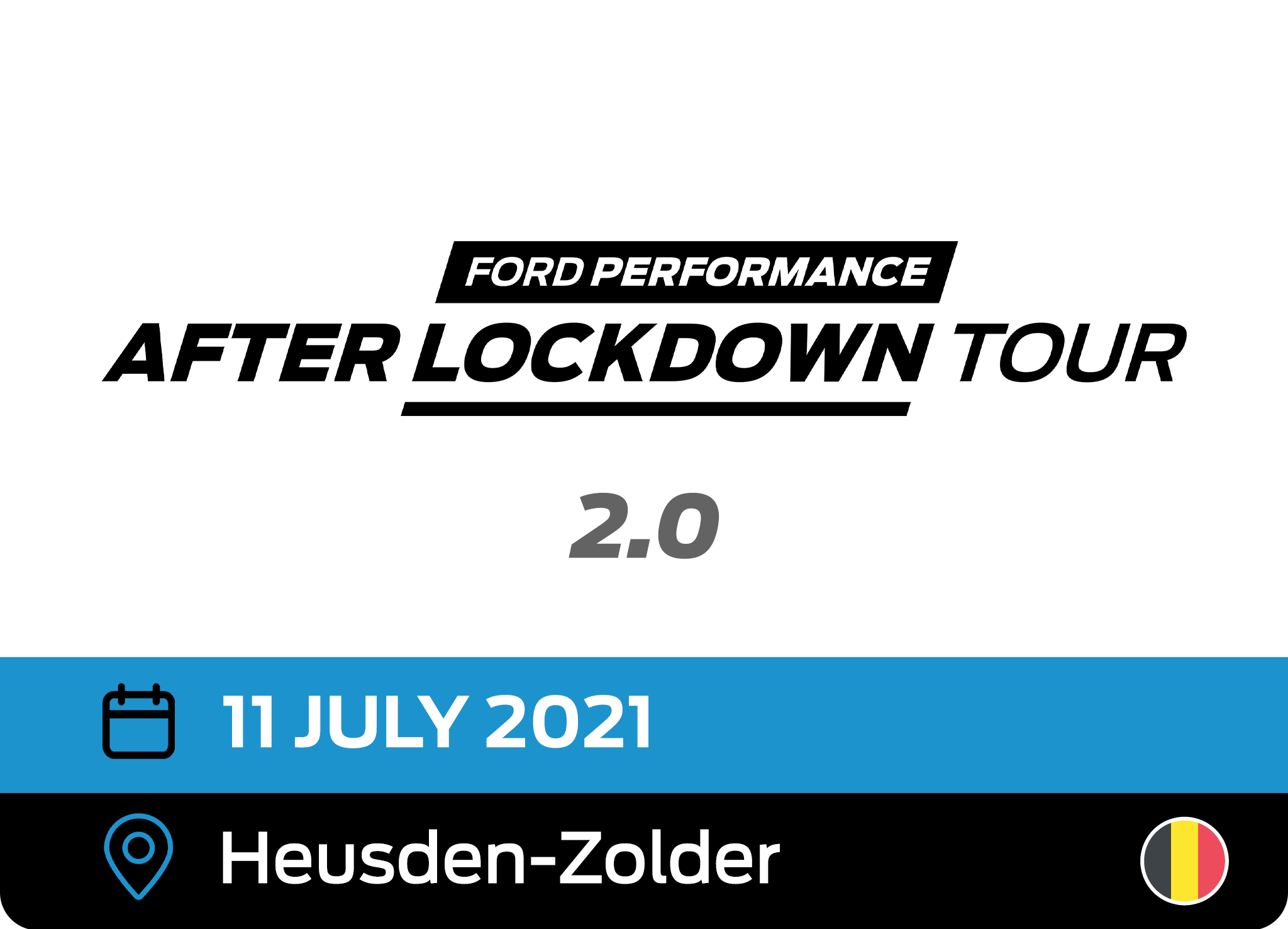 Ford Performance After Lockdown Tour 2.0