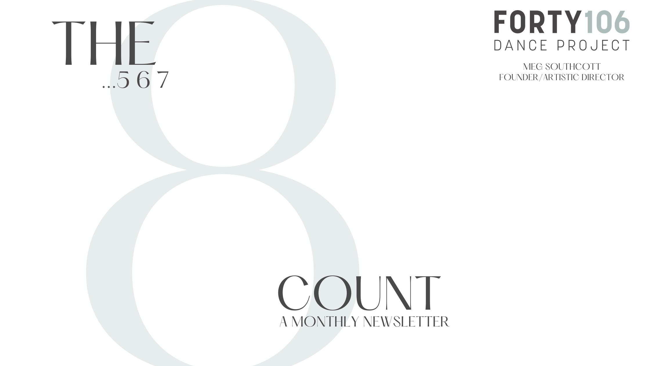 The 8 Count Monthly Newsletter : September 2021