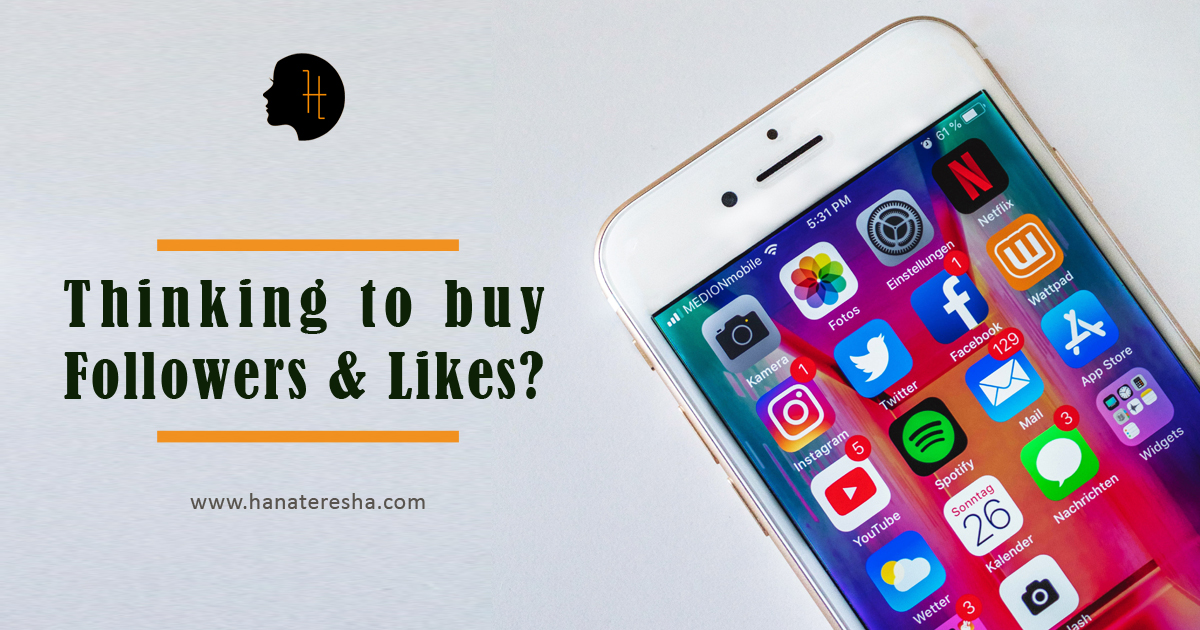 Thinking to buy Followers and Likes?