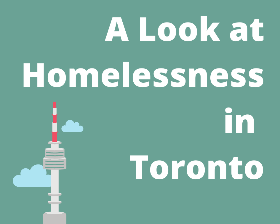 A Look at Homelessness in Toronto