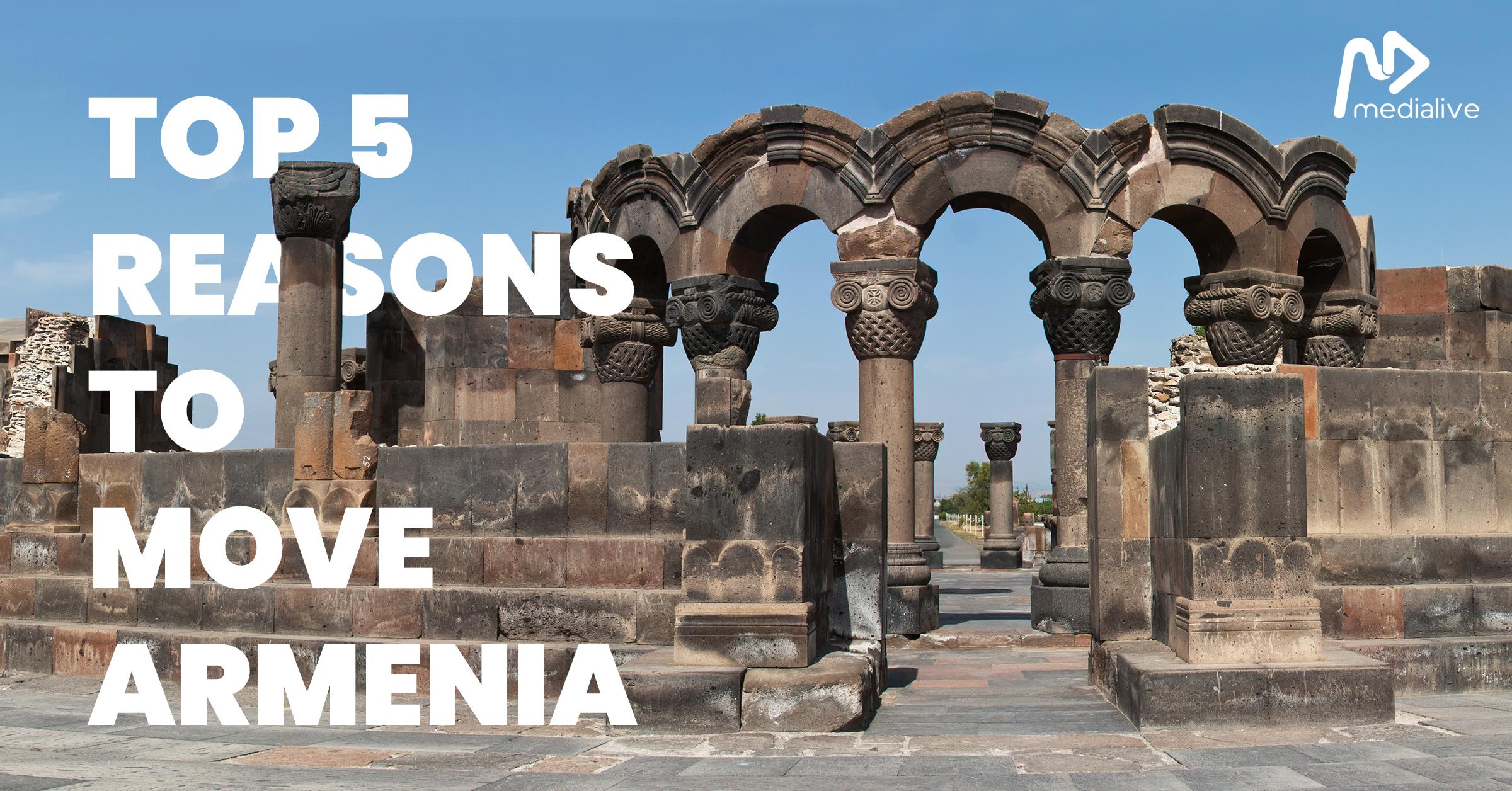 Why to move Armenia?