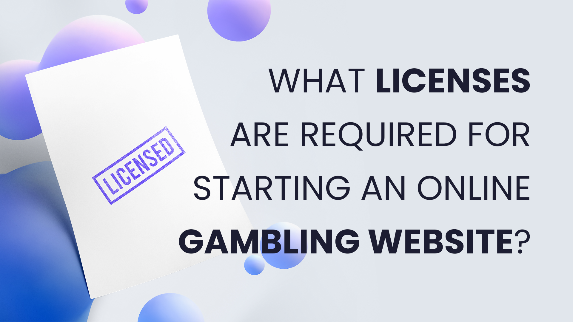 What Licenses are Required for Starting an Online Gambling Website?