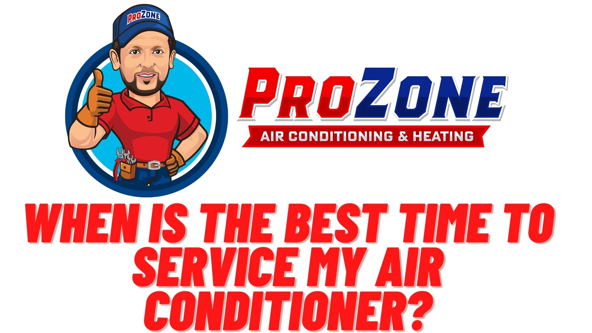 When is the Best Time to Service My Air Conditioner?