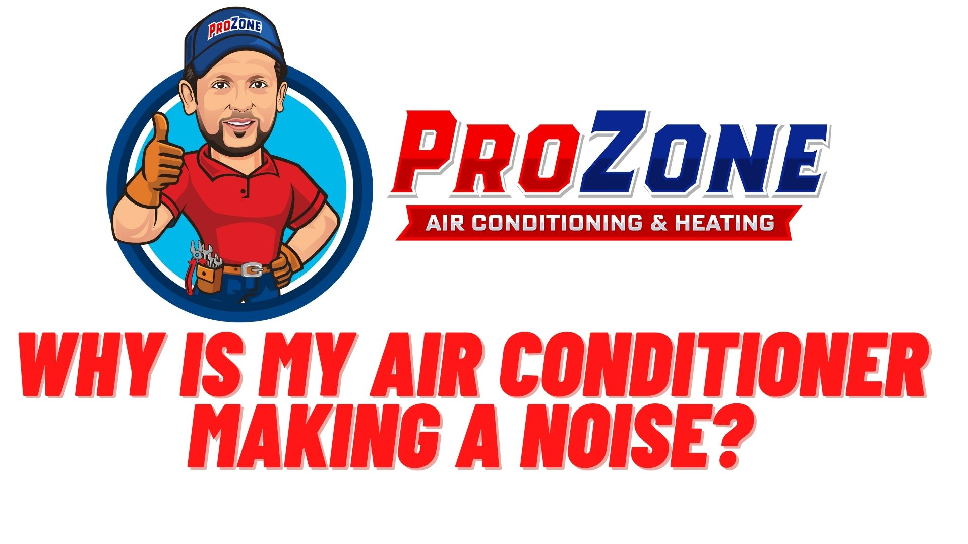 Why Is My Air Conditioner Making A Noise?
