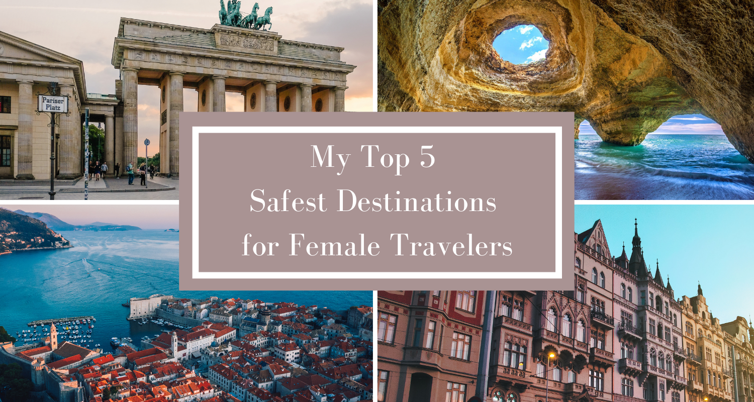 My Top 5 Safest Destinations for Female Travelers