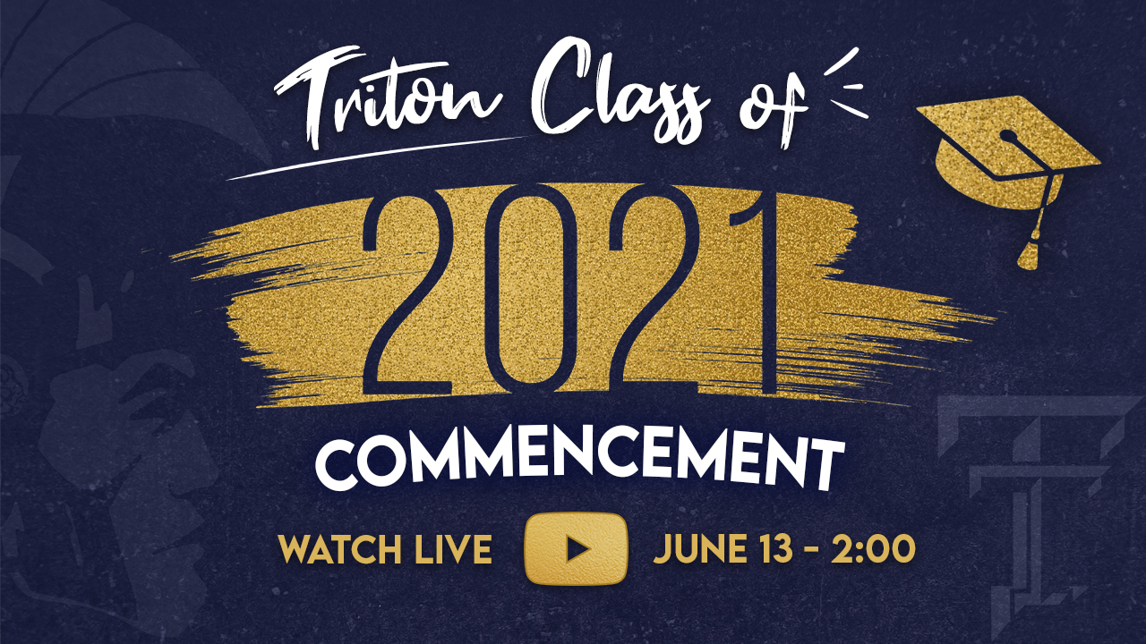 Commencement Live Stream for the Class of 2021