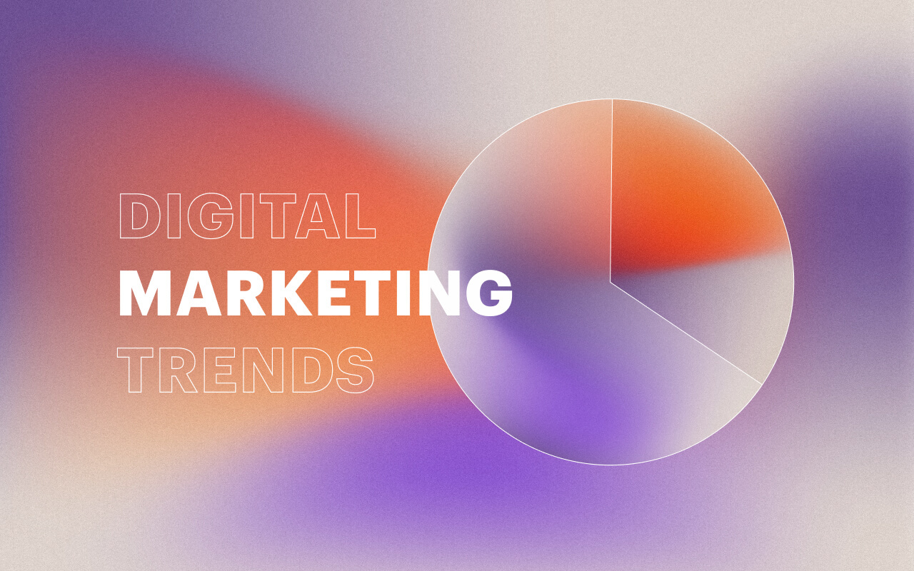 7 Digital Marketing Trends to Incorporate in Your Business Plan
